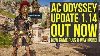 Assassin's Creed Odyssey Update 1.14 ALL INFO - New Game Plus & Way More  (AC Odyssey Update 1.14)