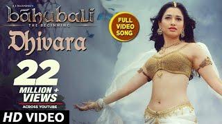 Baahubali Songs | Dhivara Full Video Song | Prabhas, Anushka Shetty,Rana,Tamannaah | M M Keeravani