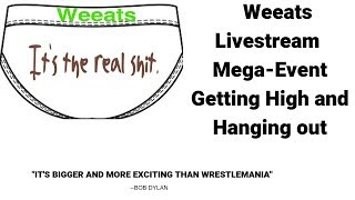 Getting high and hanging out. Too much THC edition. by  Weeats Reviews