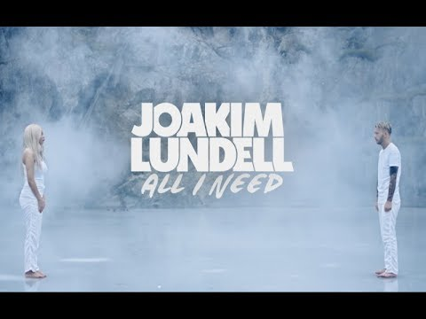 Joakim Lundell feat. Arrhult - All I Need [2017]