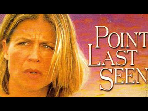 Point Last Seen (1998)   Full Movie   Linda Hamilton   Kevin Kilner   Sam Hennings
