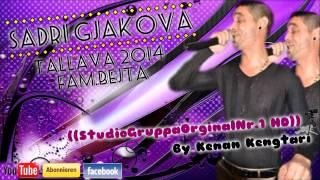 Sadri Gjakova Bommbe Tallava 2014 By Kenan Kengtari