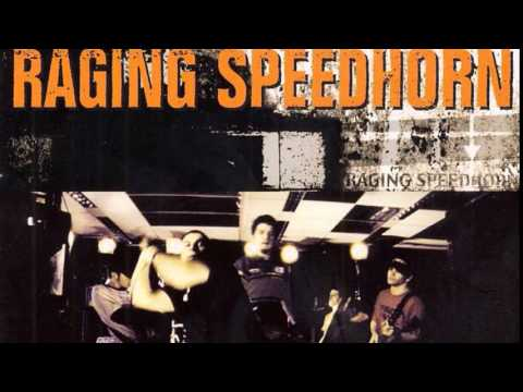 RAGING SPEEDHORN - THE GUSH