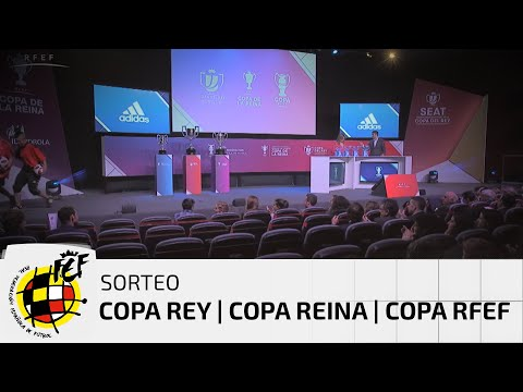 SÚPERSORTEO COPA REY COPA REINA COPA RFEF