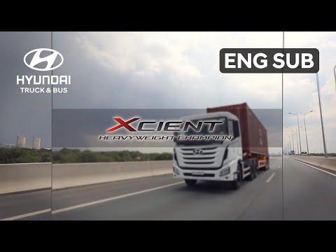 Hyundai - XCIENT Test Drive in Vietnam