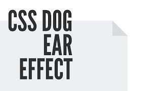 CSS Dog Ear Effect