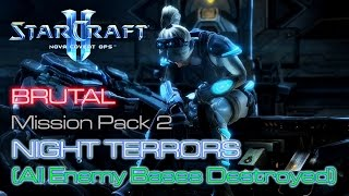Starcraft II: Nova Covert Ops - Brutal - Mission Pack 2 - Mission 5: Night Terrors C (All Destroyed)