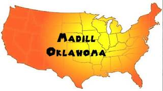 Madill (OK) United States  city photos : How to Say or Pronounce USA Cities — Madill, Oklahoma