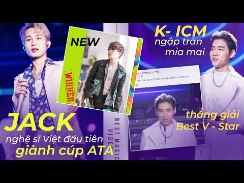 Jack trở thành NGHỆ SĨ VIỆT ĐẦU TIÊN giành cúp ATA, K-ICM bị ANTI MỈA MAI khi thắng giải Best V-Star