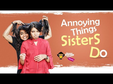 Annoying Things Sisters Do || DJ Women