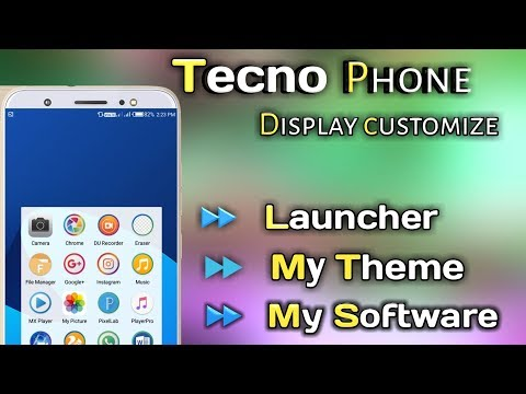 Tecno Phone Display Customize , My Launcher , Theme , Software All Details