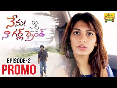 Nenu Naa Girlfriend Episode #2 - Promo | iDream Web Series | Directed by Shrekanth