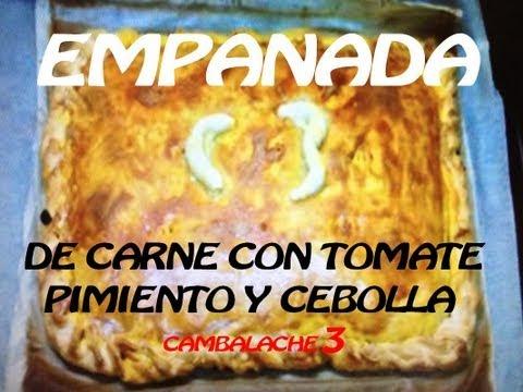 EMPANADA DE CARNE TOMATE CEBOLLA Y PIMIENTO