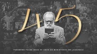 Homenagem pelos 45 anos de ministério do pastor Márcio Valadão