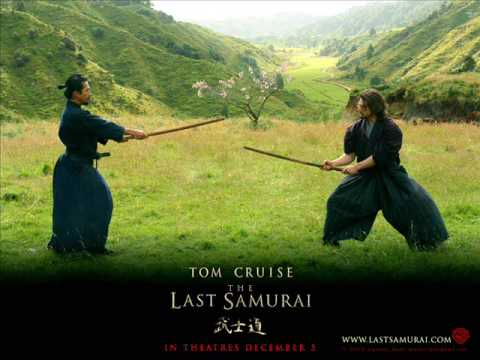 "The Last Samurai Soundtrack ""A Hard Teacher"",""To Know My Enemy"""