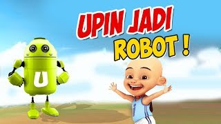 Video Upin ipin berubah jadi Robot , Ipin senang GTA Lucu MP3, 3GP, MP4, WEBM, AVI, FLV November 2018