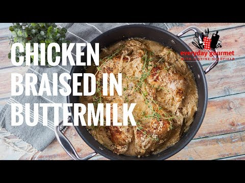 Chicken Braised in Buttermilk | Everyday Gourmet S7 E23