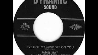I've Got My Mind Set On You James Ray