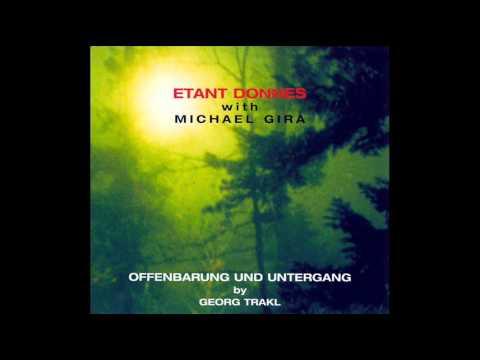 Etant Donnes With Michael Gira - Offenbarung Und Untergang By Georg Trakl (6)