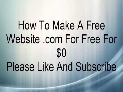 How To Make A Free com Domain For $0 And Hosting For $0 For Free [HD]