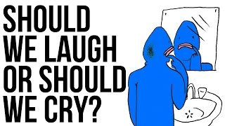 Should We Laugh Or Should We Cry? full download video download mp3 download music download