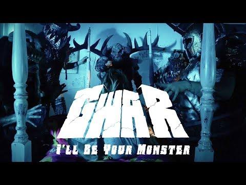 GWAR - I'll Be Your Monster (OFFICIAL VIDEO)