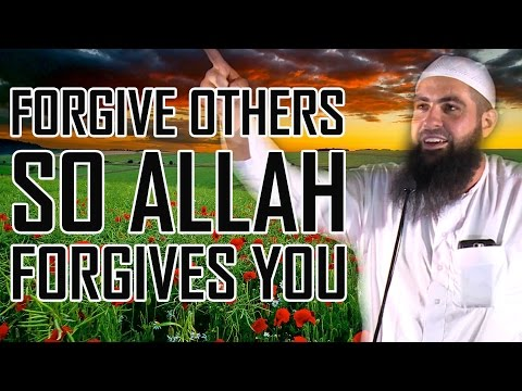 Forgive Others so Allah Forgives You | Mohammad Hoblos | POWERFUL!
