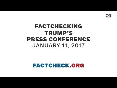 FactChecking Trump's Press Conference - January 11, 2017
