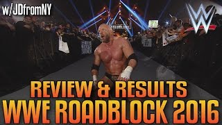 Nonton Wwe Roadblock 2016 3 12 16 Review   Results Film Subtitle Indonesia Streaming Movie Download