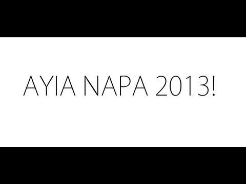 Ayia Napa 2013