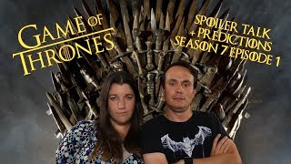 """Game of Thrones Season 7 Episode 1 SPOILER TALK + Predictions HBO's """"Game of Thrones"""" kicked off it's season 7, and Laura..."""