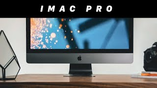 iMac Pro: The Bigger Picture