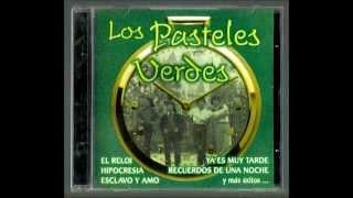 Los Pasteles Verdes - El Reloj (Aldo Guibovich)