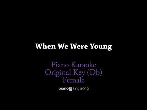 When We Were Young (KARAOKE PIANO COVER) - Adele