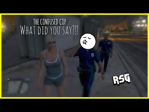 GTA Online- The Confused Cop!