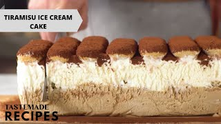 The Best-Ever Tiramisu Ice Cream Cake Recipe | Tastemade by Tastemade