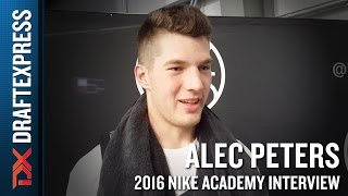 Alec Peters Interview from 2016 Nike Academy