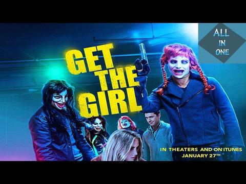Get The Girl  me titra Shqip-i plote