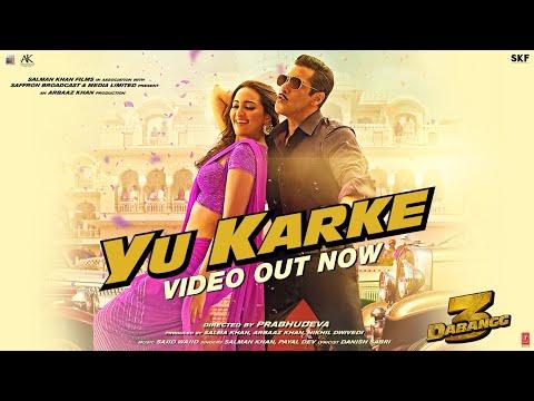 Dabangg 3: YU KARKE Video | Salman Khan, Sonakshi Sinha, Saiee Manjrekar | Payal Dev | Sajid Wajid