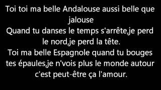 Kendji - Andalouse ( paroles )