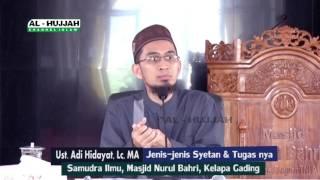 Video Jenis-Jenis Syetan & Tugass nya | Us. Adi Hidayat, Lc MP3, 3GP, MP4, WEBM, AVI, FLV Desember 2018