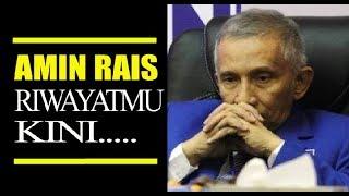 Video AMIN RAIS RIWAYATMU KINI SUNGGUH MENGENASKAN MP3, 3GP, MP4, WEBM, AVI, FLV November 2017
