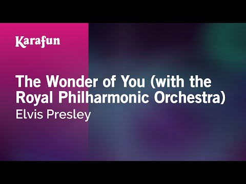 Karaoke The Wonder Of You (with The Royal Philharmonic Orchestra) - Elvis Presley *