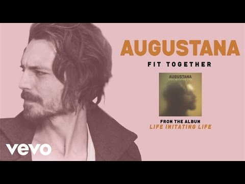 Tekst piosenki Augustana - Fit Together po polsku