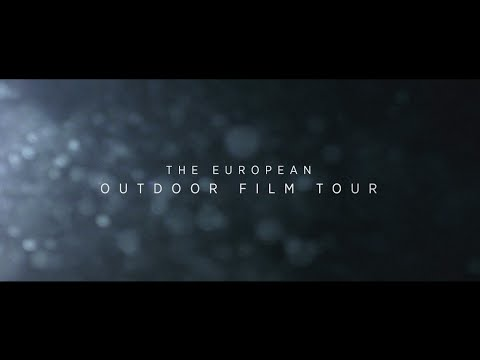 The European Outdoor Film Tour: This is real.