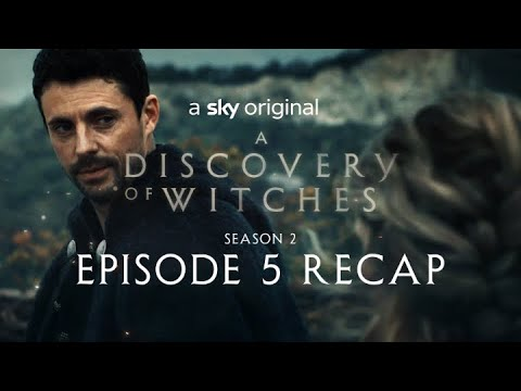 A Discovery Of Witches: Series 2 Episode 5 in 120 seconds