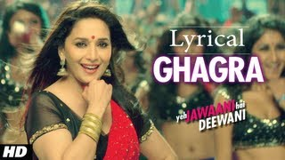 Ghagra - Yeh Jawaani Hai Deewani Full Song with Lyrics  Madhuri Dixit, Ranbir Kapoor