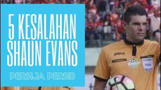 Download Video 5 Kesalahan Wasit SHAUN EVANS Pada Pertandingan Persija vs Persib. 3/11/2017 MP3 3GP MP4