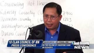 Suab Hmong News: SuWan Thao - Hmong 18CC of MN Press Conference on the killing of ChueFeng Vang