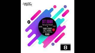 Todd Terry All Stars ft. Tara Mcdonald - Get Down (Edinho Chagas Rmx)